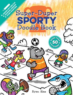 Super-Duper Sporty Doodle Book (Super-Duper Doodle Books) Cover Image
