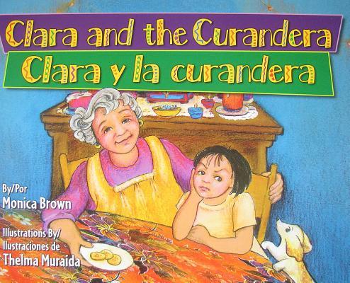 Clara and the Curandera/Clara y La Curandera Cover