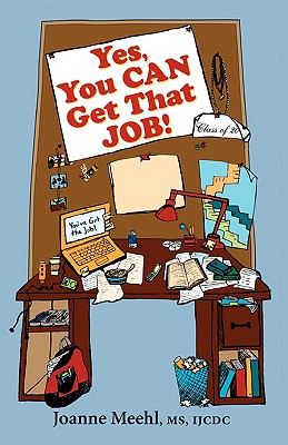 Yes, You Can Get That Job! Cover Image