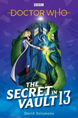 Doctor Who: The Secret in Vault 13 Cover Image