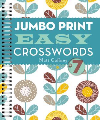 Jumbo Print Easy Crosswords #7 (Large Print Crosswords) Cover Image