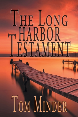Cover for The Long Harbor Testament