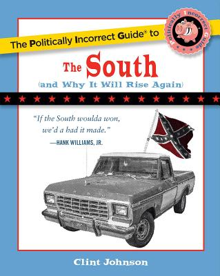 Cover for The Politically Incorrect Guide to The South