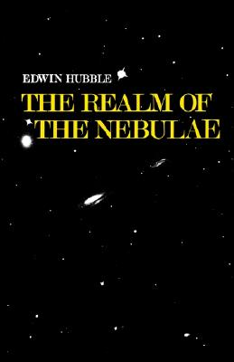 Cover for The Realm of the Nebulae (Silliman Memorial Lectures)