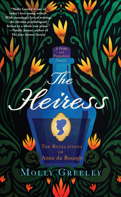 The Heiress: The Revelations of Anne de Bourgh (A Pride and Prejudice Novel) Cover Image