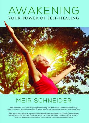 Awakening Your Power of Self-Healing Cover Image