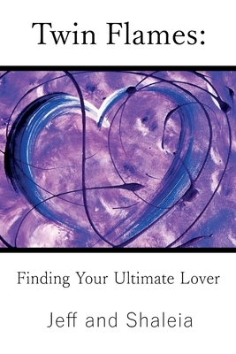 Twin Flames: Finding Your Ultimate Lover Cover Image