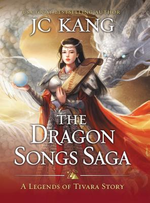 The Dragon Songs Saga: The Complete Epic Quartet Cover Image