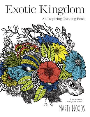 Exotic Kingdom: An Inspiring Coloring Book Cover Image