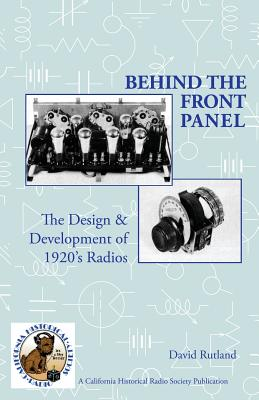 Behind The Front Panel: The Design & Development of 1920's Radio Cover Image