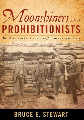 Cover for Moonshiners and Prohibitionists