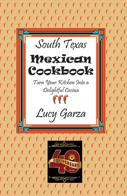 South Texas Mexican Cookbook Cover Image