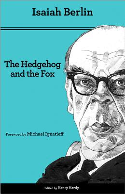 The Hedgehog and the Fox: An Essay on Tolstoy's View of History - Second Edition Cover Image