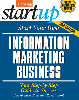 Cover for Start Your Own Information Marketing Business