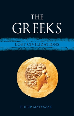 The Greeks: Lost Civilizations Cover Image