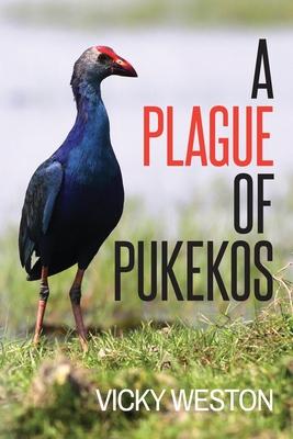 A Plague of Pukekos Cover Image