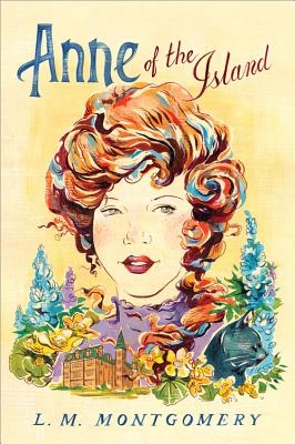 Anne of the Island (Anne of Green Gables Novels #3) Cover Image