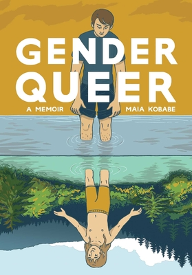 Gender Queer: A Memoir Cover Image
