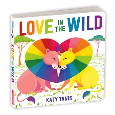 Love in the Wild Board Book Cover Image