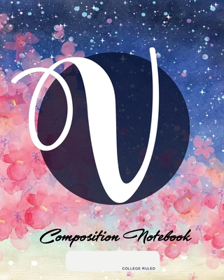 Composition Notebook: College Ruled - Initial V - Personalized Back to School Composition Book for Teachers, Students, Kids and Teens with M cover