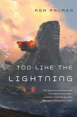 Too Like the Lightning: Book One of Terra Ignota Cover Image