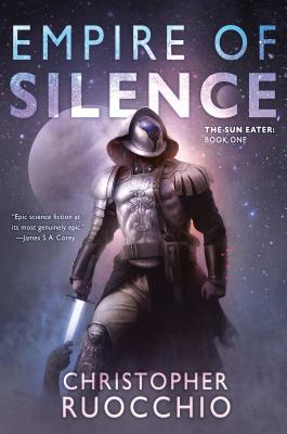 Empire of Silence (Sun Eater #1) Cover Image