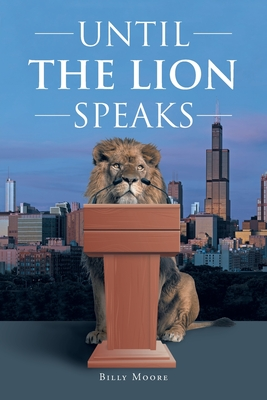 Cover for Until the Lion Speaks