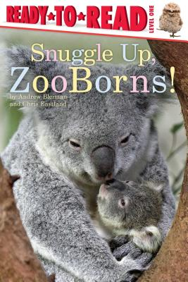 Snuggle Up, ZooBorns! Cover Image