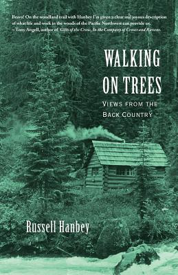 Walking on Trees: Views from the Back Country Cover Image