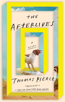 The Afterlives: A Novel Cover Image
