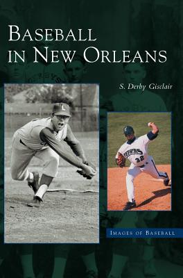 Baseball in New Orleans Cover Image