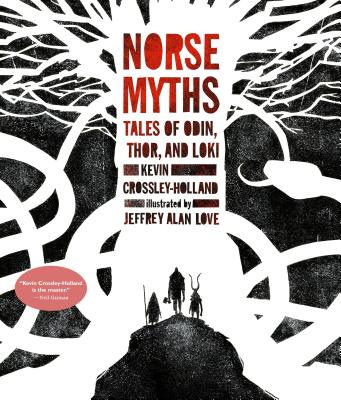 Norse Myths: Tales of Odin, Thor and Loki Cover Image