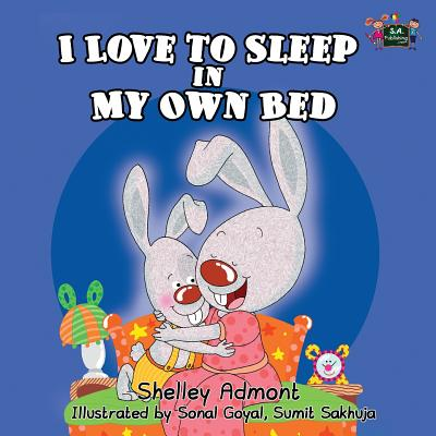 Cover for I love to sleep in my own bed (I Love To...)