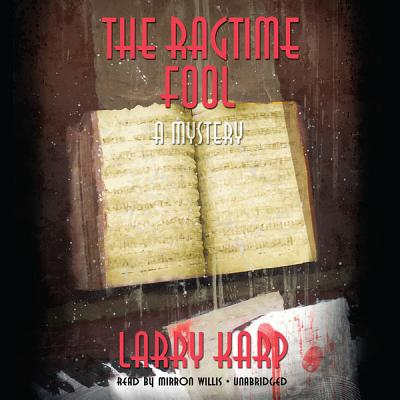 The Ragtime Fool (Ragtime Mystery Trilogy #3) Cover Image