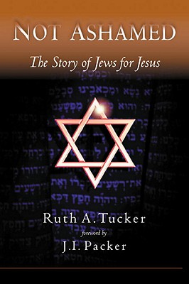 Not Ashamed: The Story of Jews for Jesus Cover Image
