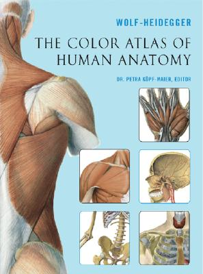 The Color Atlas of Human Anatomy Cover Image