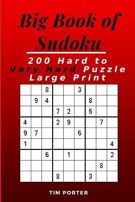 Big Book of Sudoku: 200 Hard to Very Hard Puzzle Large Print (Brain Games) Cover Image