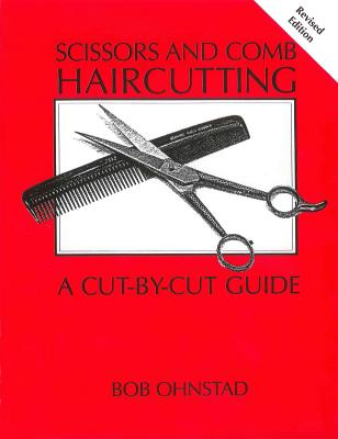 Scissors and Comb Haircutting: A Cut-by-Cut Guide Cover Image