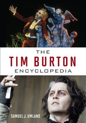 The Tim Burton Encyclopedia Cover Image