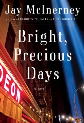 Bright, Precious Days: A novel Cover Image