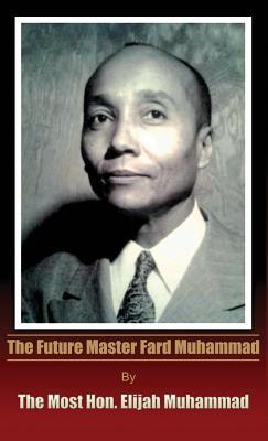 The Future Master Fard Muhammad Cover Image