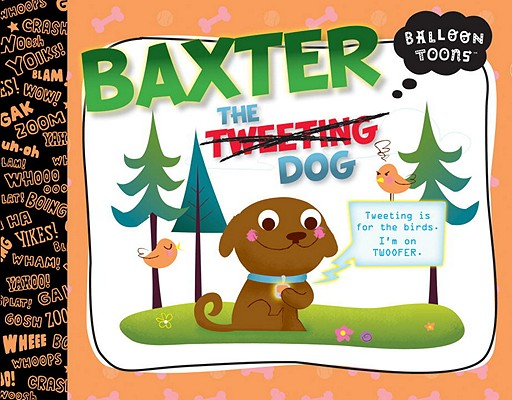 Baxter the Tweeting Dog Cover