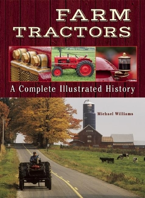 Farm Tractors: A Complete Illustrated History Cover Image
