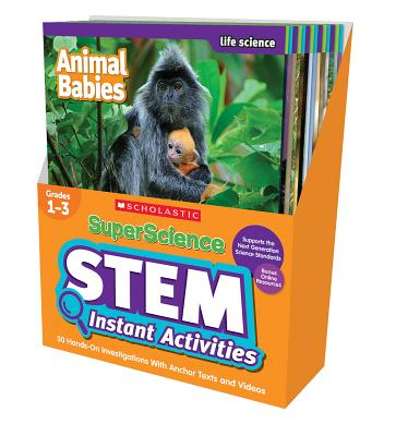 SuperScience STEM Instant Activities: Grades 1-3: 30 Hands-On Investigations With Anchor Texts and Videos Cover Image