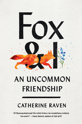 Fox and I: An Uncommon Friendship Cover Image