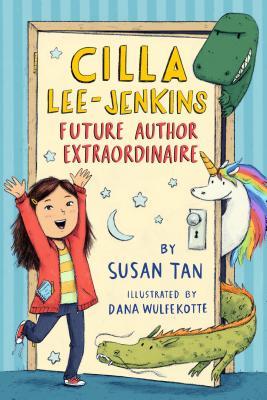Cilla Lee-Jenkins: Future Author Extraordinaire Cover Image