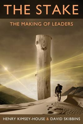 The Stake: The Making of Leaders Cover Image