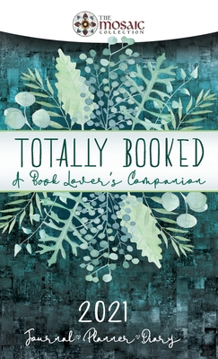 Totally Booked: A Book Lover's Companion Cover Image