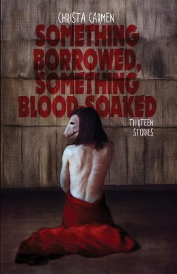 Something Borrowed, Something Blood-Soaked Cover Image