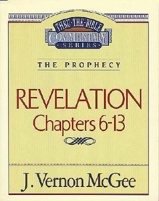 Thru the Bible Vol. 59: The Prophecy (Revelation 6-13) Cover Image